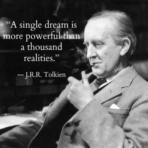 a single dream is more powerful than a thousand realities quote 2
